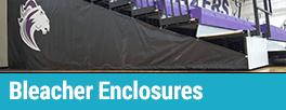 Bleacher Enclosures